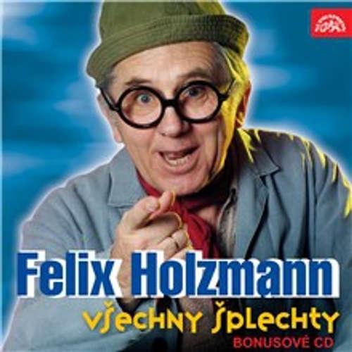 Audiokniha Všechny šplechty - bonusové CD - Felix Holzmann - Felix Holzmann