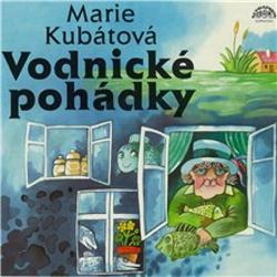 Vodnické pohádky - Marie Kubátová (Audiokniha)