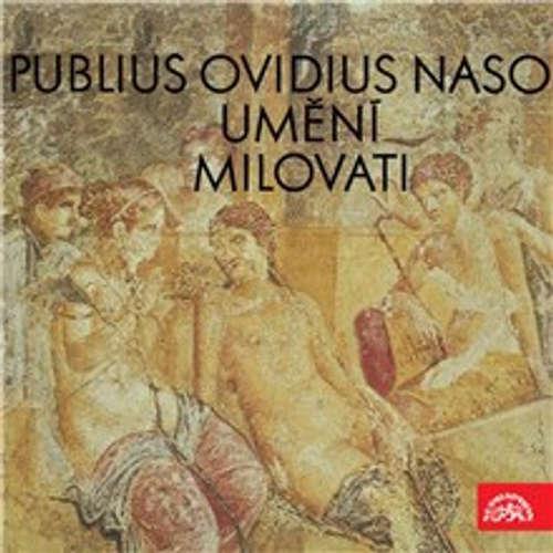 Audiokniha Umění milovati - Publius Ovidius Naso - Irena Kačírková