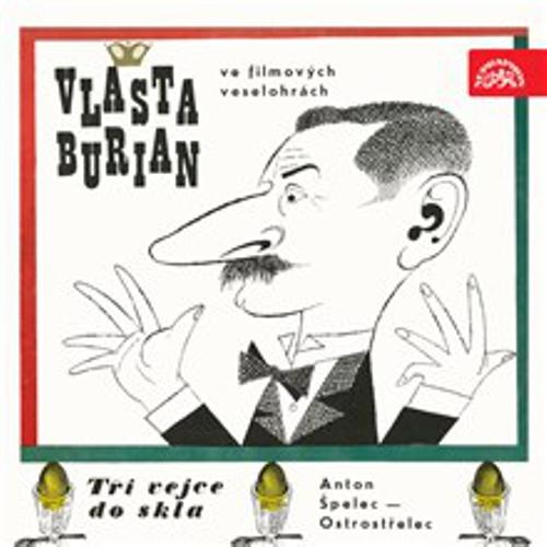 Vlasta Burian ve filmových veselohrách - Josef Neuberg (Audiokniha)