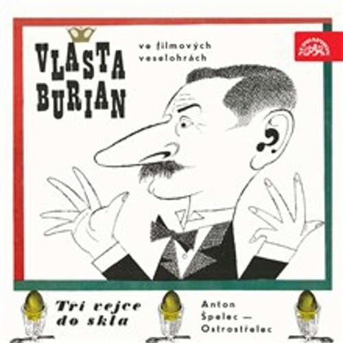Audiokniha Vlasta Burian ve filmových veselohrách - Josef Neuberg - Jaroslav Marvan
