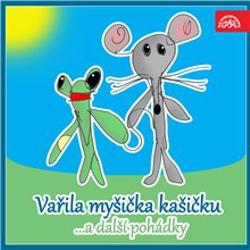 Vařila myšička kašičku ...a další pohádky. Pásmo veršů, říkadel a her pro nejmenší - Václav Čtvrtek (Audiokniha)