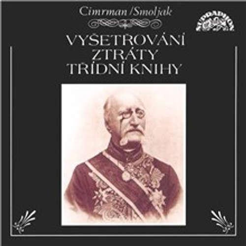 Audiokniha Vyšetřování ztráty třídní knihy - Ladislav Smoljak - Zdeněk Svěrák