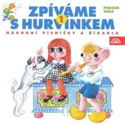 Zpíváme s Hurvínkem 1. /Podzim - Zima/ - Helena Štáchová (Audiokniha)