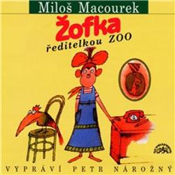 Žofka ředitelkou zoo - Miloš Macourek (Audiokniha)
