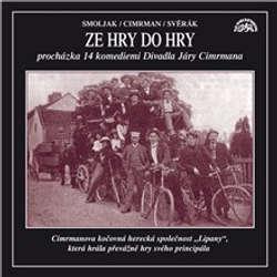 Audiokniha Ze hry do hry - Ladislav Smoljak - Zdeněk Svěrák