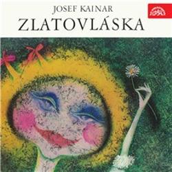 Zlatovláska - Josef Kainar (Audiokniha)