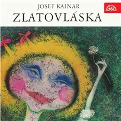 Audiokniha Zlatovláska - Josef Kainar - Martin Růžek
