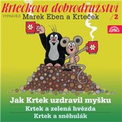 Krtečkova dobrodružství 2 - Jak Krtek uzdravil myšku - Hana Doskočilová (Audiokniha)