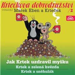 Audiokniha Krtečkova dobrodružství 2 - Jak Krtek uzdravil myšku - Hana Doskočilová - Marek Eben