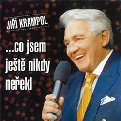 Jiří Krampol - ...co jsem ještě nikdy neřekl - Jiří Krampol (Audiokniha)
