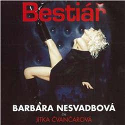 Audiokniha Bestiář - Barbara Nesvadbová - Jitka Čvančarová