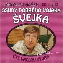 Osudy dobrého vojáka Švejka (11 & 12) - Jaroslav Hašek (Audiokniha)