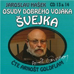 Osudy dobrého vojáka Švejka (13 & 14) - Jaroslav Hašek (Audiokniha)