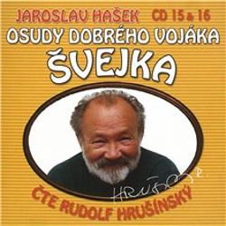 Osudy dobrého vojáka Švejka (15 & 16) - Jaroslav Hašek (Audiokniha)