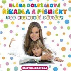 Audiokniha Říkadla a písničky pro nejmenší dětičky - František Hrubín - Klára Doležalová