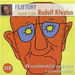 Fejetony Rudolfa Křesťana - Rudolf Křesťan (Audiokniha)