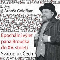 Audiokniha Epochální výlet pana Broučka do XV. století - Dimitrij Dudík - Arnošt Goldflam
