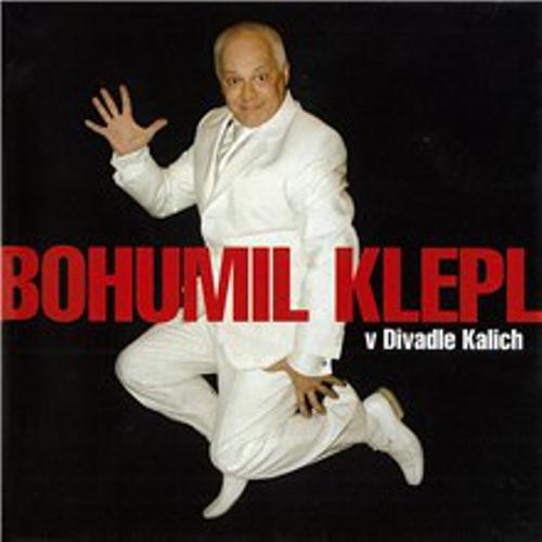 Bohumil Klepl v Divadle Kalich - Bohumil Klepl (Audiokniha)
