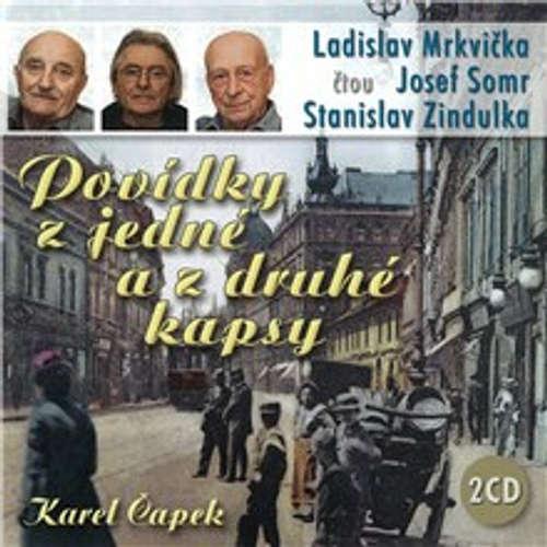 Audiokniha Povídky z jedné a z druhé kapsy - Karel Čapek - Josef Somr
