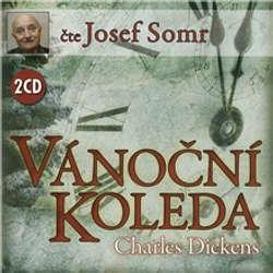 Audiokniha Vánoční koleda - Charles Dickens - Josef Somr