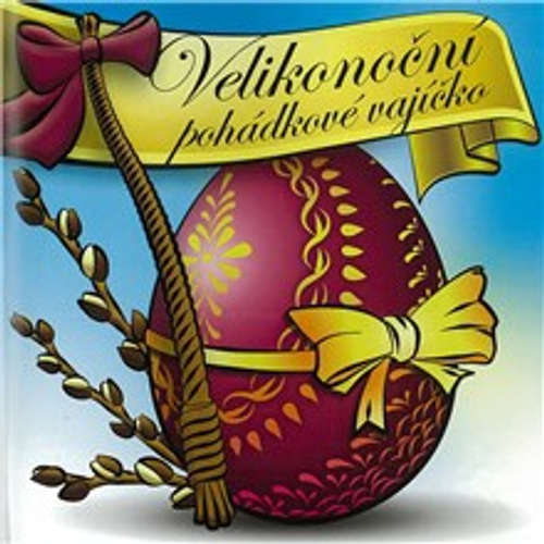 Audiokniha Velikonoční pohádkové vajíčko -  Autor neznámý - Jitka Ježková