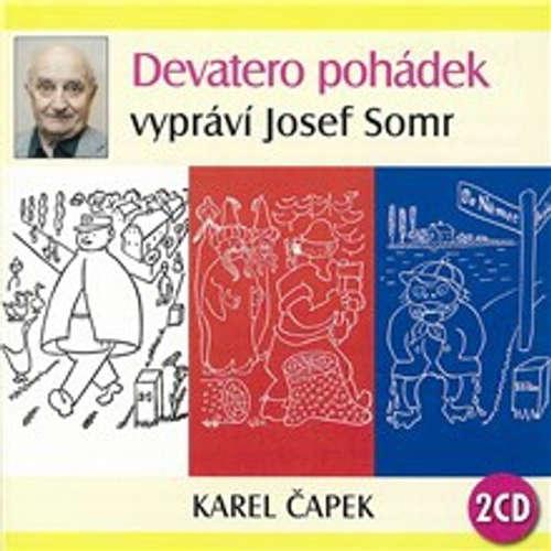 Audiokniha Devatero pohádek - Karel Čapek - Josef Somr