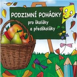 Podzimní pohádky pro školáky a předškoláky -  Autor neznámý (Audiokniha)
