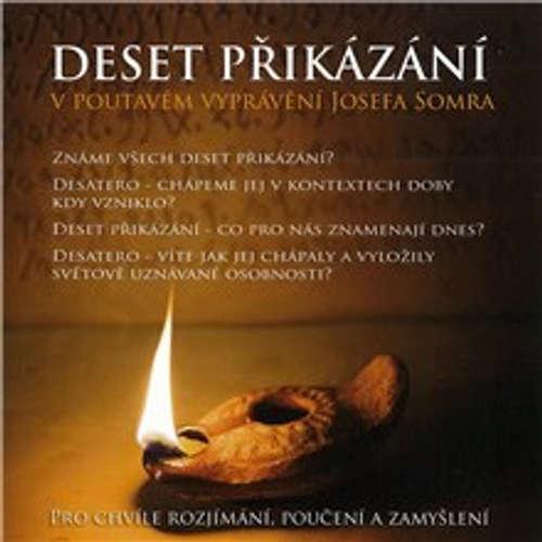 Audiokniha Deset přikázání v poutavém vyprávění Josefa Somra -  Bible - Josef Somr
