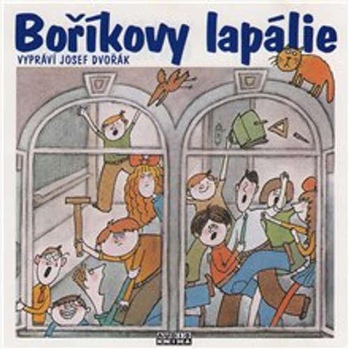 Audiokniha Boříkovy lapálie - Vojtěch Steklač - Josef Dvořák