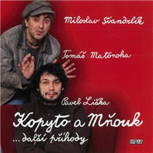 Kopyto a Mňouk ...další příhody - Miloslav Švandrlík (Audiokniha)