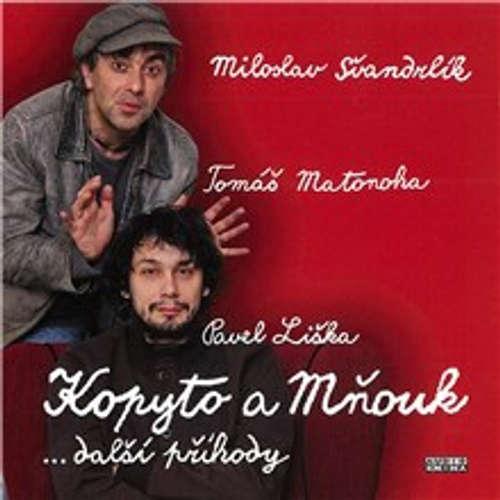 Audiokniha Kopyto a Mňouk ...další příhody - Miloslav Švandrlík - Pavel Liška