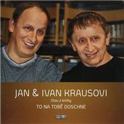 To na tobě doschne - Ivan Kraus (Audiokniha)