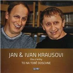 Audiokniha To na tobě doschne - Ivan Kraus - Ivan Kraus