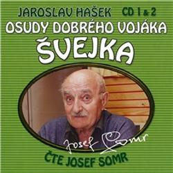 Osudy dobrého vojáka Švejka (1 & 2) - Jaroslav Hašek (Audiokniha)
