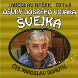 Osudy dobrého vojáka Švejka (7 & 8) - Jaroslav Hašek (Audiokniha)