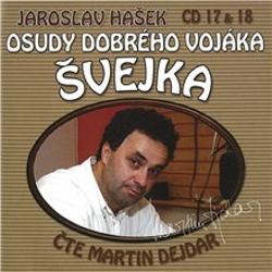 Osudy dobrého vojáka Švejka (17 & 18) - Jaroslav Hašek (Audiokniha)