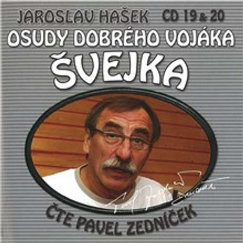 Audiokniha Osudy dobrého vojáka Švejka (19 & 20) - Jaroslav Hašek - Josef Somr