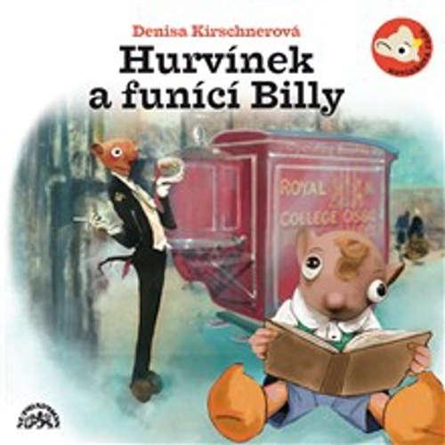 Audiokniha Hurvínek a Funící Billy - Denisa Kirschnerová - Helena Štáchová