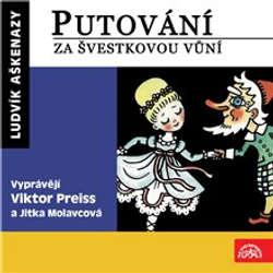 Audiokniha Putování za švestkovou vůní - Ludvík Aškenazy - Jitka Molavcová