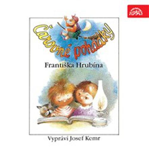 Čarovné pohádky - František Hrubín (Audiokniha)