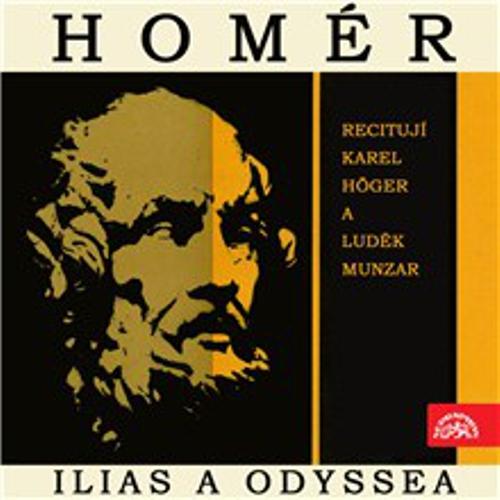Ilias a Odyssea. Výběr zpěvů z básnických eposů řeckého starověku -  Homér (Audiokniha)