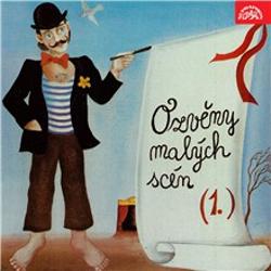 Ozvěny malých scén (1) - Jiří Just (Audiokniha)