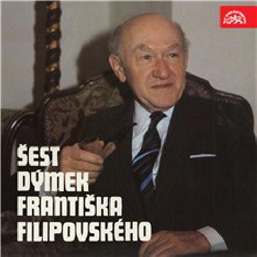 Šest dýmek Františka Filipovského - František Filipovský (Audiokniha)