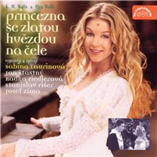 Audiokniha Princezna se zlatou hvězdou na čele - Ladislav K.M. Walló - Jan Šťastný