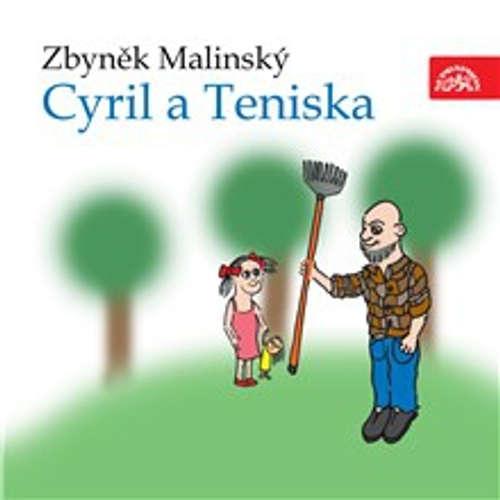 Audiokniha Cyril a Teniska - Zbyněk Malinský - Eduard Cupák