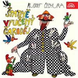 Špatně vyučený čaroděj - Rudolf Čechura (Audiokniha)