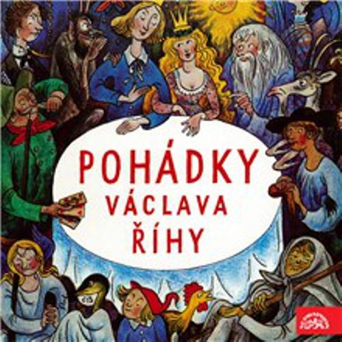 Pohádky Václava Říhy - Václav Říha (Audiokniha)