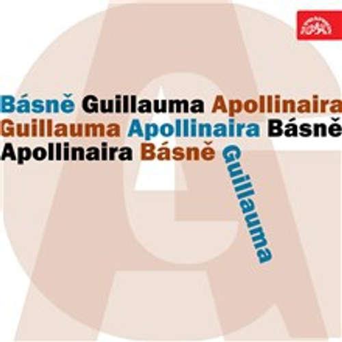 Audiokniha Básně Guillauma Apollinaira - Guillaume Apollinaire - Václav Voska