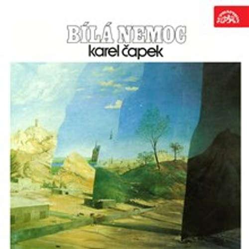 Audiokniha Bílá nemoc - Karel Čapek - Alois Švehlík